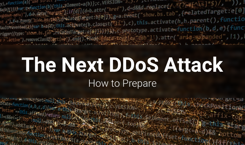 How to prepare for the next major ddos attack