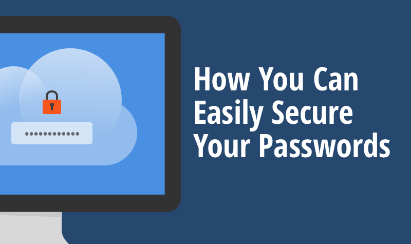 how to manger so many passwords