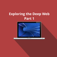 The deep web and what it is